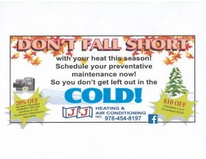 Fall Tune-Ups J&J Heating and Air Conditioning